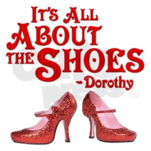 its_all_about_the_shoes_dorothy_wizard_of_oz